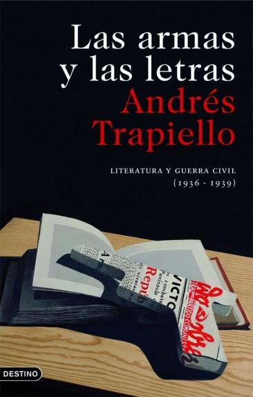 Portada de Las armas y las letras, de Andrés Trapiello. Ediciones Austral